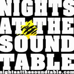 Nights At The Sound Table #108