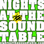 NIGHTS AT THE SOUND TABLE Show #02