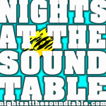 NIGHTS AT THE SOUND TABLE Show #04